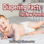 Diapering Facts for New Parents
