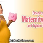 Extend your Maternity Leave