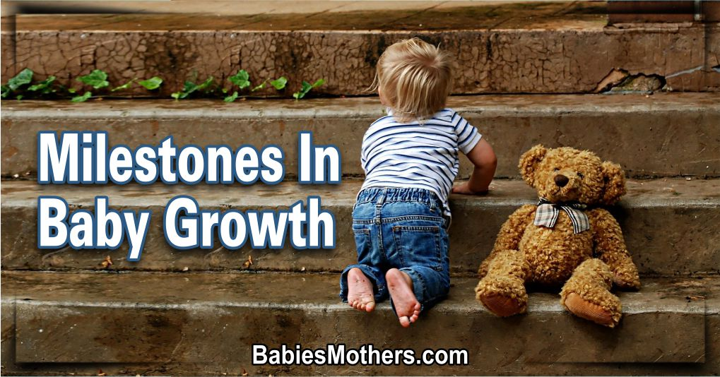 Milestones In Baby Growth