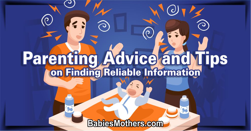 Parenting Advice and Tips