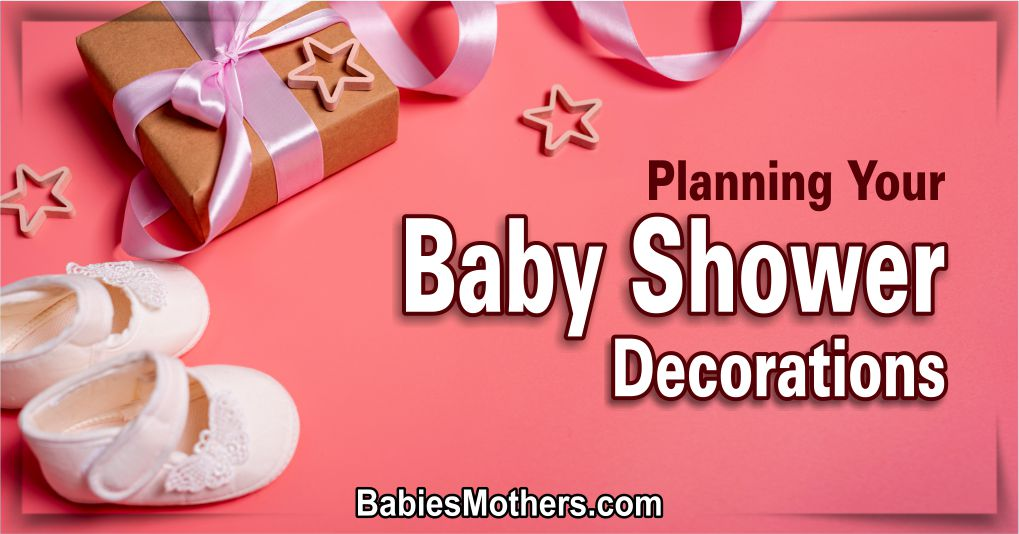 Planning a Baby Shower Decoration 1