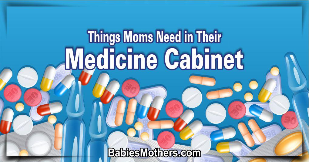 Moms' Medicine Cabinet